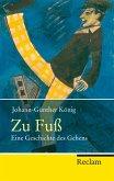 Zu Fuß (eBook, ePUB)