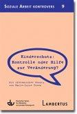Kinderschutz: Kontrolle oder Hilfe zur Veränderung? (eBook, PDF)