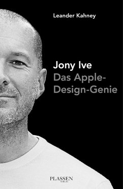 Jony Ive (eBook, ePUB) - Kahney, Leander