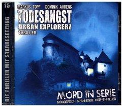 Mord in Serie - Todesangst-Urban Explorerz, 1 A...