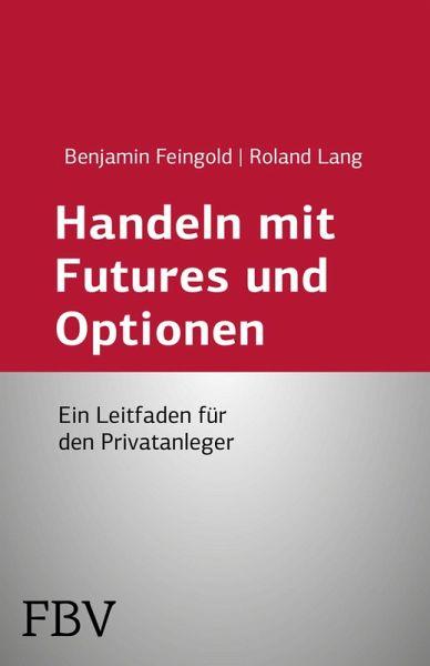 Handel mit optionen und futures