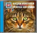 Katzen verstehen / Im Reich der Löwen, 1 Audio-CD