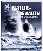 Naturgewalten / Was ist was Bd.74