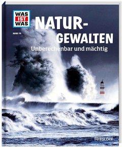 Naturgewalten / Was ist was Bd.74 - Baur, Manfred