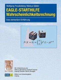 EAGLE-STARTHILFE Wahrscheinlichkeitsrechnung - Freudenberg, Wolfgang; Gäbler, Markus
