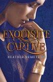 Exquisite Captive (eBook, ePUB)