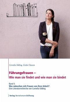 Führungsfrauen - Wie man sie findet und wie man sie bindet (eBook, ePUB) - Edding, Cornelia