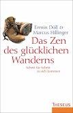 Das Zen des glücklichen Wanderns (eBook, ePUB)