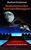 Galaktische Vorstellungen (eBook, ePUB)