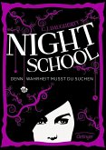 Denn Wahrheit musst du suchen / Night School Bd.3 (Mängelexemplar)