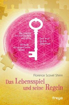 Das Lebensspiel und seine Regeln (eBook, ePUB) - Shinn, Florence Scovel