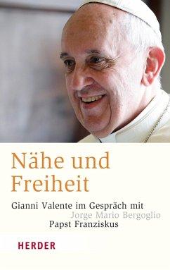 Nähe und Freiheit (eBook, ePUB) - Valente, Gianni