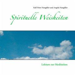 Spirituelle Weisheiten (eBook, ePUB)