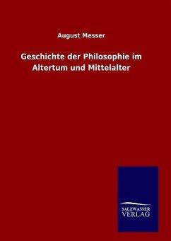 9783846094792 - August Messer: Geschichte der Philosophie im Altertum und Mittelalter - Książki