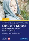 Nähe und Distanz in der (teil)stationären Erziehungshilfe (eBook, PDF)