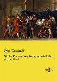 Nicolas Poussin - sein Werk und sein Leben