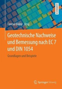 Geotechnische Nachweise und Bemessung nach EC 7 und DIN 1054