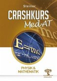 Crashkurs MedAT: Physik & Mathematik