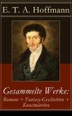 Gesammelte Werke: Romane + Fantasy-Geschichten + Kunstmärchen (eBook, ePUB)