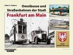 Omnibusse und Straßenbahnen der Stadt Frankfurt am Main