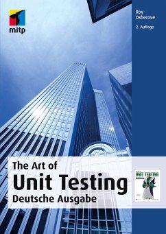 The Art of Unit Testing - Osherove, Roy;Feathers, Michael;Martin, Robert C.
