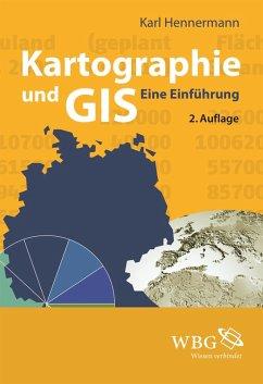 Kartographie und GIS (eBook, PDF) - Hennermann, Karl