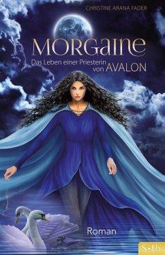 Morgaine (eBook, ePUB) - Fader, Christine Arana