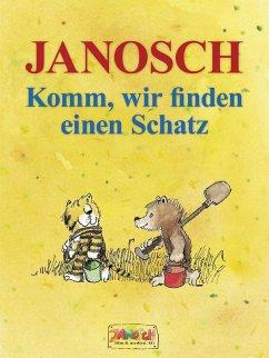 Komm, wir finden einen Schatz (eBook, ePUB) - Janosch