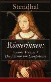 Römerinnen: Vanina Vanini + Die Fürstin von Campobasso (eBook, ePUB)