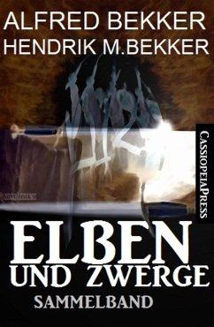 Elben und Zwerge: Sammelband (eBook, ePUB)