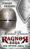 Marodeure & Dämonen / Ragnor Saga Bd.5 (eBook, ePUB)