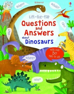 Lift-the-flap Questions and Answers about Dinosaurs - Daynes, Katie