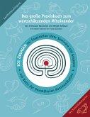 Das große Praxisbuch zum wertschätzenden Miteinander