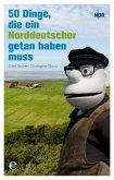 50 Dinge, die ein Norddeutscher getan haben muss (eBook, ePUB)