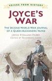 Joyce's War: The Second World War Journal of a Queen Alexandra Nurse