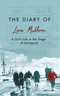 The Diary of Lena Mukhina - Mukhina, Lena