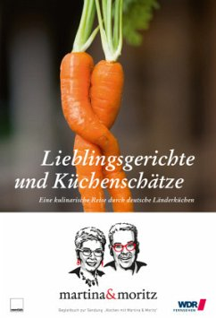 Lieblingsgerichte und Küchenschätze - Meuth, Martina; Neuner-Duttenhofer, Bernd