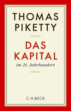 Das Kapital im 21. Jahrhundert (eBook, ePUB) - Piketty, Thomas