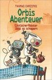Ein kleiner Roboter lässt es scheppern / Orbis Abenteuer Bd.2 (eBook, ePUB)