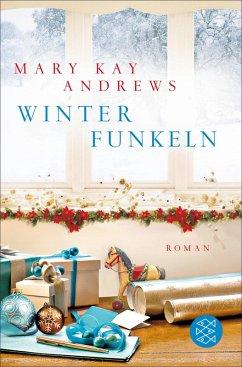 Winterfunkeln (eBook, ePUB) - Andrews, Mary Kay