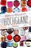 Hochglanz (eBook, ePUB)