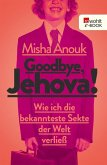 Goodbye, Jehova! (eBook, ePUB)