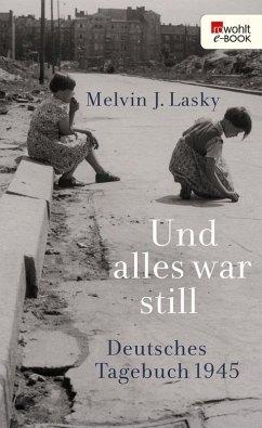 Und alles war still (eBook, ePUB) - Lasky, Melvin J.