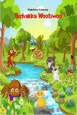 Tschakka Wootiwoo (eBook, ePUB)