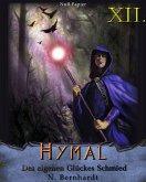 Des eigenen Glückes Schmied / Der Hexer von Hymal Bd.12 (eBook, ePUB)