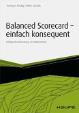 Balanced Scorecard - einfach konsequent (eBook, ePUB)
