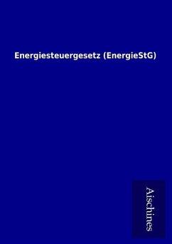 9783958007314 - ohne Autor: Energiesteuergesetz (EnergieStG) - Книга