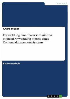 Entwicklung einer browserbasierten mobilen Anwendung mittels eines Content-Management-Systems