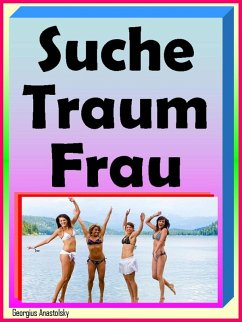 Suche Traumfrau (eBook, ePUB) - Anastolsky, Georgius
