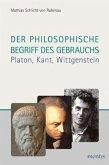 Der philosophische Begriff des Gebrauchs